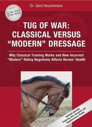 "Tug of War: Classical Versus ""Modern"" Dressage"